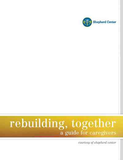 Cover page for Spinal Cord Injury Caregiver Guide by Shepherd Center