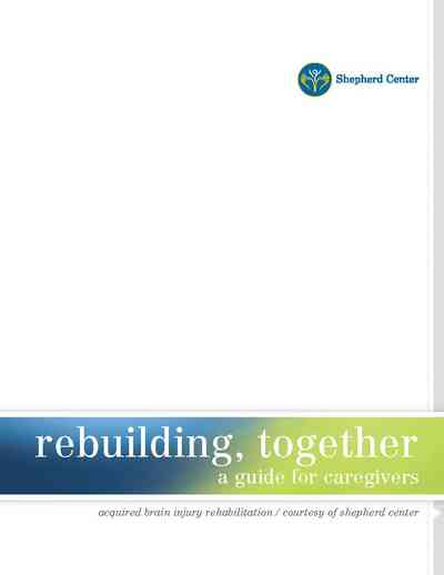 Cover page for Brain Injury Caregiver Guide by Shepherd Center